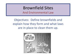 Brownfield Sites And Environmental Law