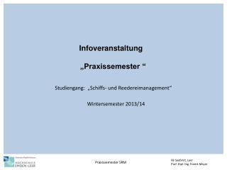 """Infoveranstaltung  """"Praxissemester """""""
