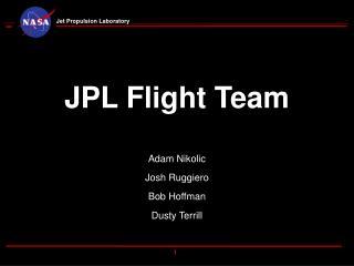 JPL Flight Team