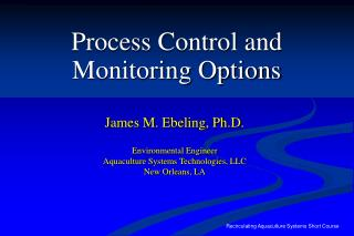 Process Control and  Monitoring Options