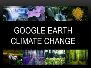 Google earth climate change