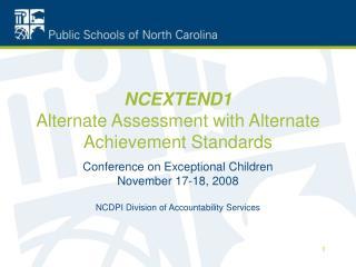 NCEXTEND1 Alternate Assessment with Alternate Achievement Standards