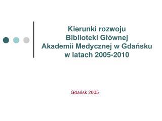 Gdańsk 2005