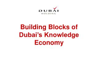 Building Blocks of Dubai's Knowledge Economy
