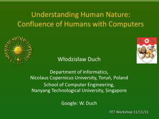 Understanding Human  Nature :  Confluence  of Humans with Computers