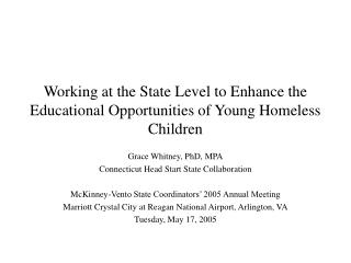 Working at the State Level to Enhance the Educational Opportunities of Young Homeless Children