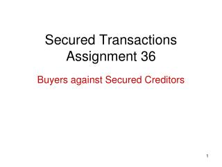 Secured Transactions Assignment 36