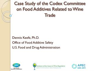 Case Study of the Codex Committee on Food Additives Related to Wine Trade