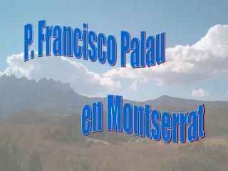 P. Francisco Palau