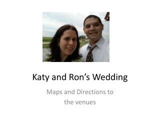 Katy and Ron's Wedding