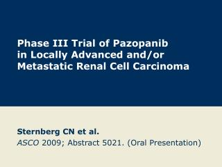 Phase III Trial of Pazopanib  in Locally Advanced and/or Metastatic Renal Cell Carcinoma
