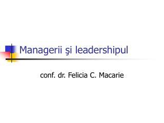 Managerii şi leadershipul
