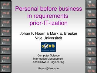 P ersonal before business in requirements  p rior -IT- ization