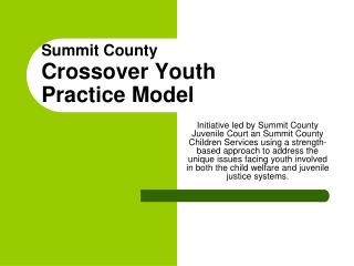 Summit County Crossover Youth  Practice Model