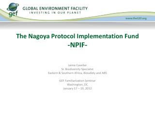 The Nagoya Protocol Implementation Fund  -NPIF-