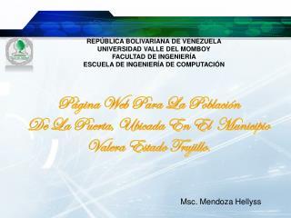 REPÚBLICA BOLIVARIANA DE VENEZUELA UNIVERSIDAD VALLE DEL MOMBOY FACULTAD DE INGENIERÍA