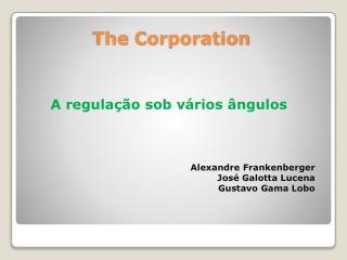 A regulação sob vários ângulos