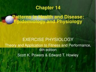 Chapter 14 Patterns in Health and Disease: Epidemiology and Physiology