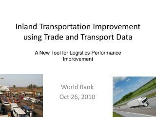Inland Transportation Improvement using Trade and Transport Data