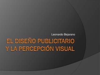 El Diseño Publicitario Y la Percepción visual