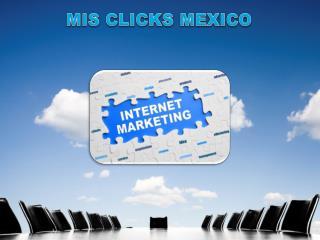 MIS CLICKS MEXICO