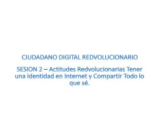 CIUDADANO DIGITAL REDVOLUCIONARIO