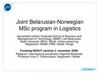 Joint Belarusian-Norwegian  MSc program in Logistics