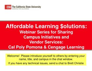 Affordable Learning $olutions: Webinar Series for Sharing  Campus Initiatives and