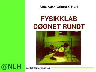 Arne Auen Grimnes, NLH