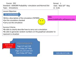 Lesson Objective: Write a description of the simulation (TATRRR) Get the simulation checked