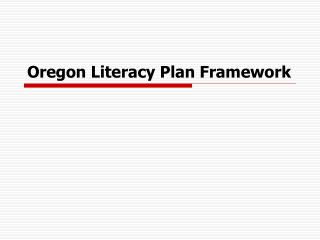 Oregon Literacy Plan Framework