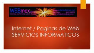 Internet /  Paginas  de Web SERVICIOS�INFORMATICOS