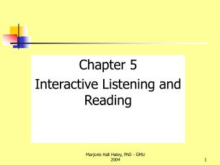 Chapter 5 Interactive Listening and Reading
