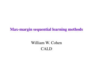 Max-margin sequential learning methods