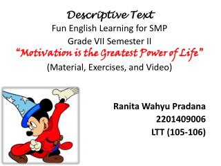 Descriptive Text Fun English Learning for SMP Grade VII Semester II