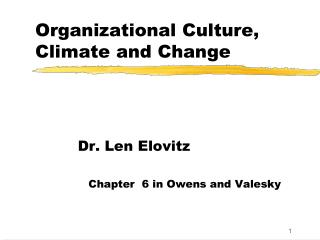 Organizational Culture, Climate and Change