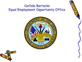 Carlisle Barracks  Equal Employment Opportunity Office