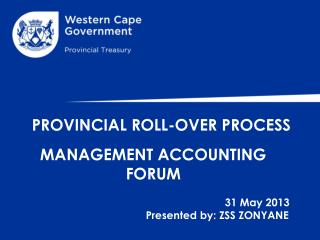 PROVINCIAL ROLL-OVER PROCESS
