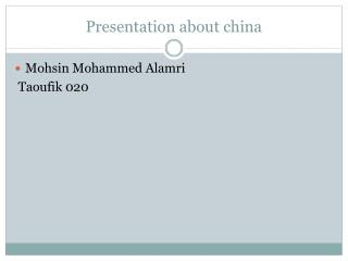 Presentation about china
