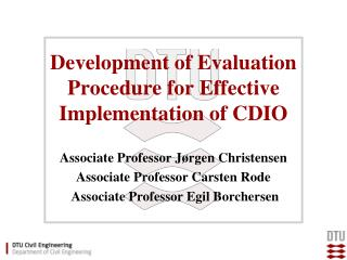 Development of Evaluation Procedure for Effective Implementation of CDIO