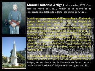 Manuel Francisco Artigas (Montevideo,21 de juliode1769–Montevideo,12 de mayode1822).