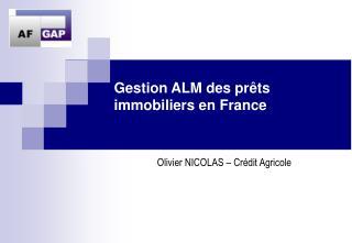 Gestion ALM des prêts immobiliers en France