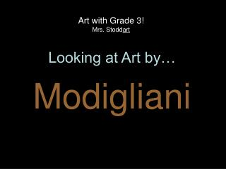 Art with Grade 3! Mrs. Stodd art