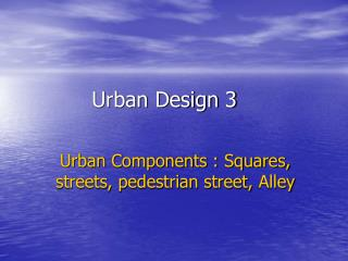 Urban Design 3