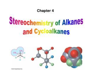Stereochemistry of Alkanes and Cycloalkanes