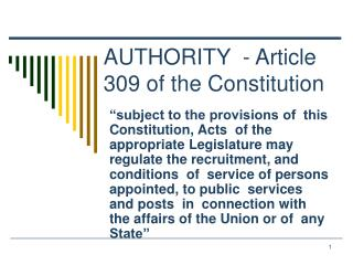 AUTHORITY  - Article 309 of the Constitution