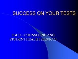 SUCCESS ON YOUR TESTS