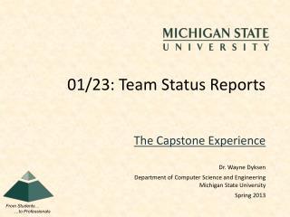 01/23: Team Status Reports
