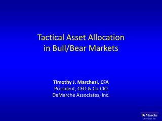 Tactical Asset Allocation  in Bull/Bear Markets