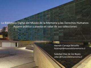 La Biblioteca Digital del Museo de la Memoria y los Derechos Humanos: